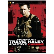 Make Ready with Travis Haley Adaptive Carbine (DVD)